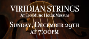 The Viridian Strings In Concert @ Music House Museum